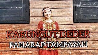 KARUNGUT DEDER - PAHARAP TAMPAYAH