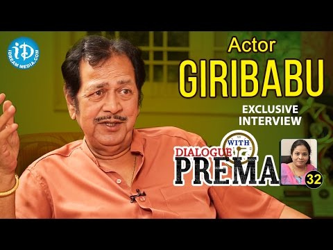 Actor Giribabu Exclusive Interview || Dialogue With Prema || Celebration Of Life #362