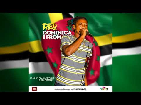 Reo - Dominica I From (2018 Bouyon)