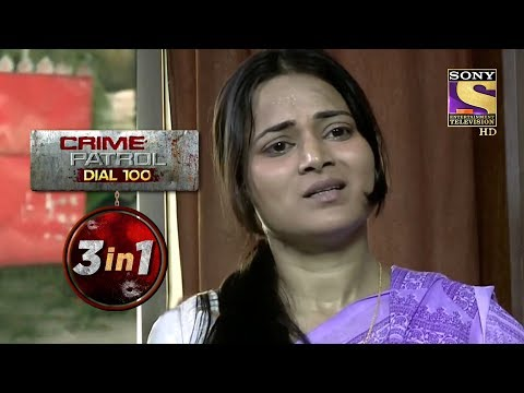 Crime Patrol Dial 100   Episodes 54, 55 And 56   3 In 1