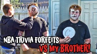 NBA TRIVIA FORFEITS vs MY BROTHER