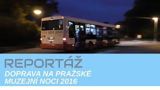 Pražská muzejní noc 2016 | DOPRAVNÍ AKCE