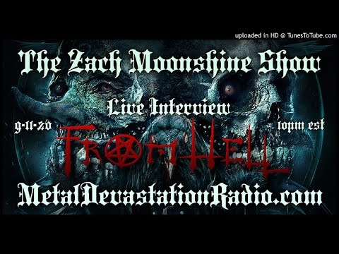 From Hell - Interview 2020 - The Zach Moonshine Show