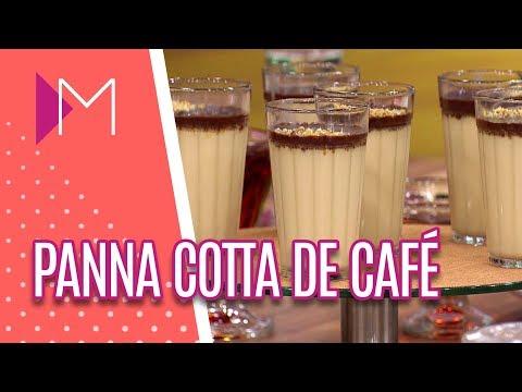 Panna Cotta de café com creme de avelã - Mulheres (04/06/18)