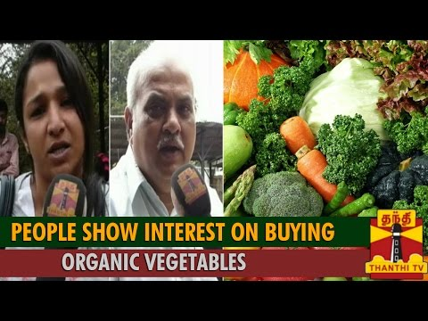 """Special News on """"People Show Interest on Buying Organic Vegetables..."""" - Thanthi TV"""