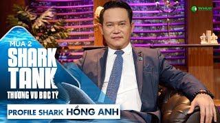 Shark Hồng Anh Là Ai? | Shark Tank Việt Nam | Thương Vụ Bạc Tỷ | Mùa 2