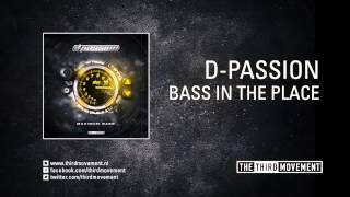 D-Passion - Bass in the Place