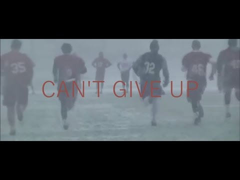 "Football | ""Can't Give Up"" 