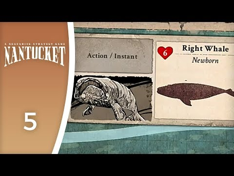 Just the Right Whale - Let's Play Nantucket #5