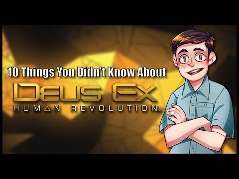 10 Things You Didn't Know About Deus Ex: Human Revolution