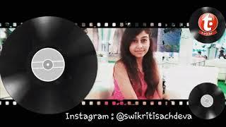 Teri Khamiyan Soul Cover Swikriti Sachdeva Akhil Latest Song 2019