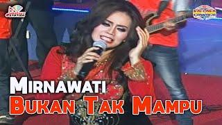 Mirnawati - Bukan Tak Mampu (Official Music Video)