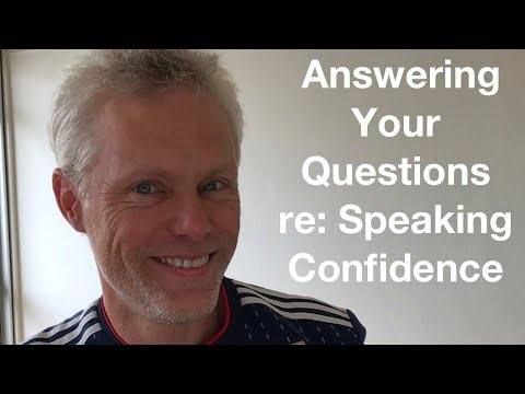 Answering YOUR Questions About Speaking Confidence