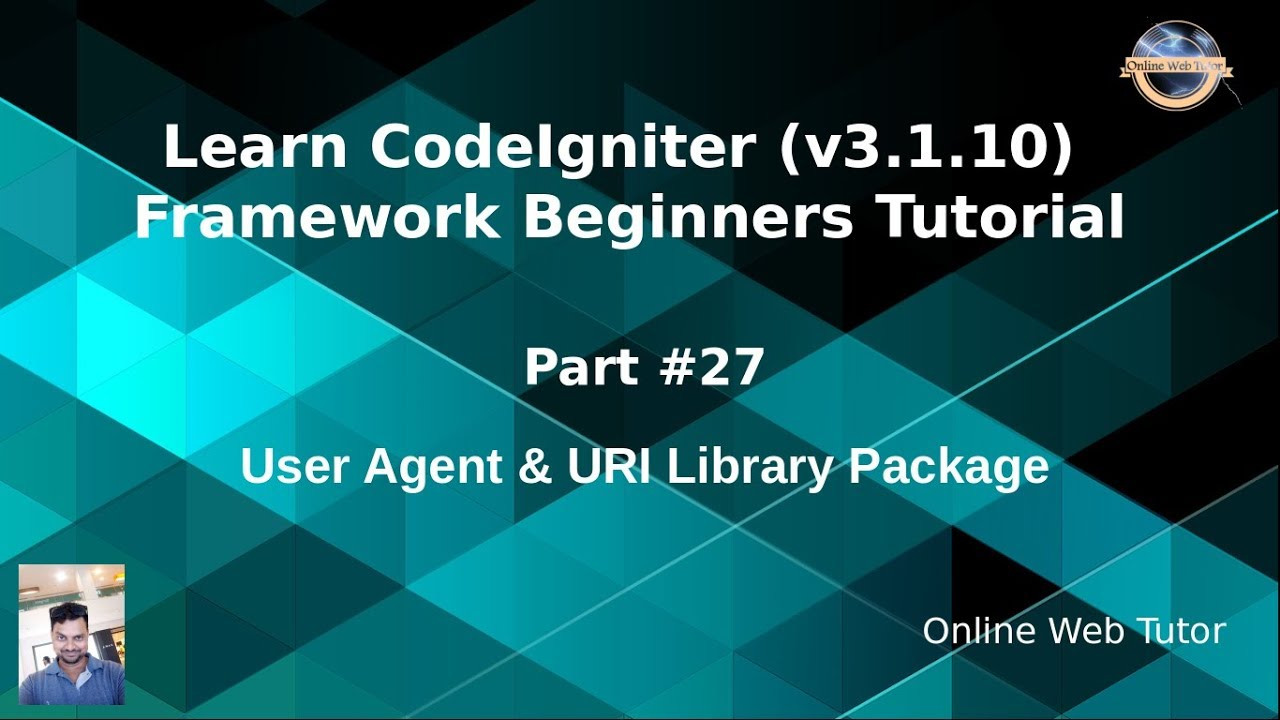Learn CodeIgniter (v3 1 10) Framework Beginners Tutorial #27 - User Agent &  URI Library Package