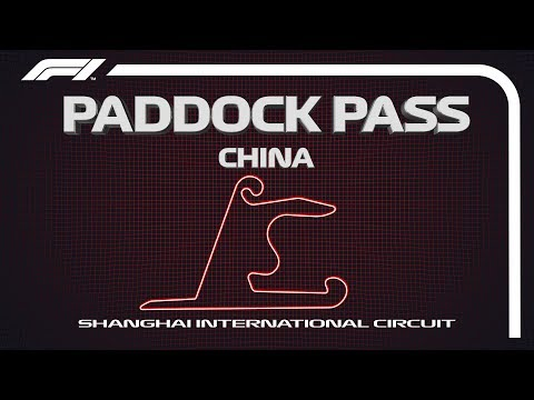 F1 Paddock Pass: Post-Qualifying At The 2019 Chinese Grand Prix