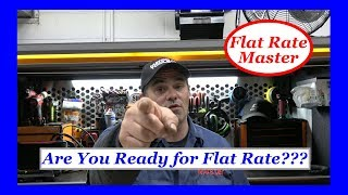 Are You Ready for Flat Rate?????