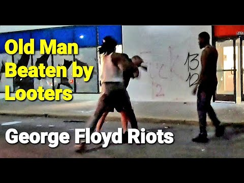Looters Sucker Punch & Beat Old Man - Minneapolis George Floyd Riots