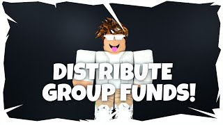 ROBLOX - How to Distribute Group Funds!
