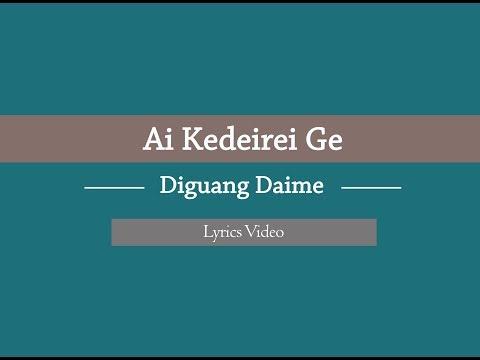 Diguang Daime - Ai Kedeirei Ge (Zeme Gospel Lyrics Video)