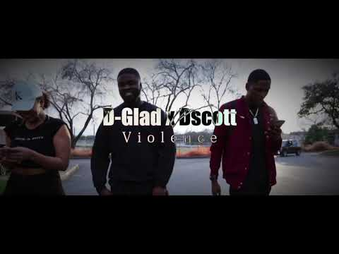 "Glad Ft D Scott ""Violence"" (PGM)"