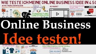 Online Business Idee - Ideen in 4 Schritten testen!