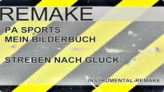 PA SPORTS - MEIN BILDERBUCH (STREBEN NACH GLÜCK) [INSTRUMENTAL]