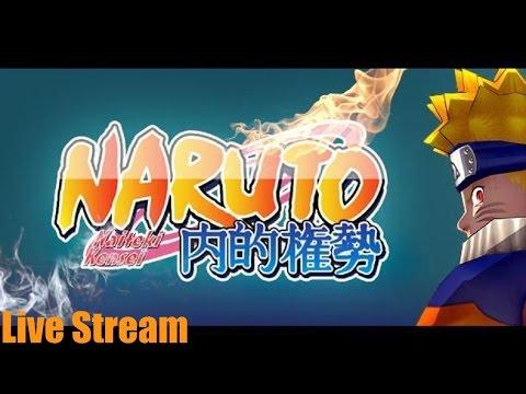 Naruto: Naiteki Kensei R1 - Live Stream - (PC Gameplay)