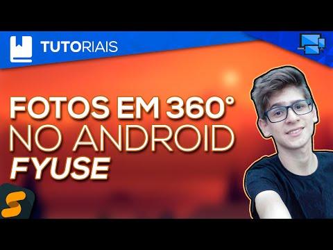 Como Tirar Fotos Em 360° (graus) No Android - Fyuse