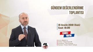 [18 Aralık 2018] Hizb-ut Tahrir Türkiye Haftalık Değerlendirme Toplantısı