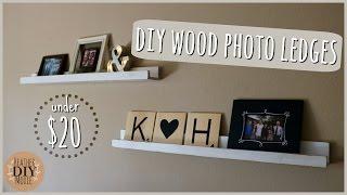 DIY Home Decor Custom Photo Ledges Under 20
