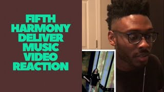 FIFTH HARMONY - DELIVER MUSIC VIDEO (REACTION)