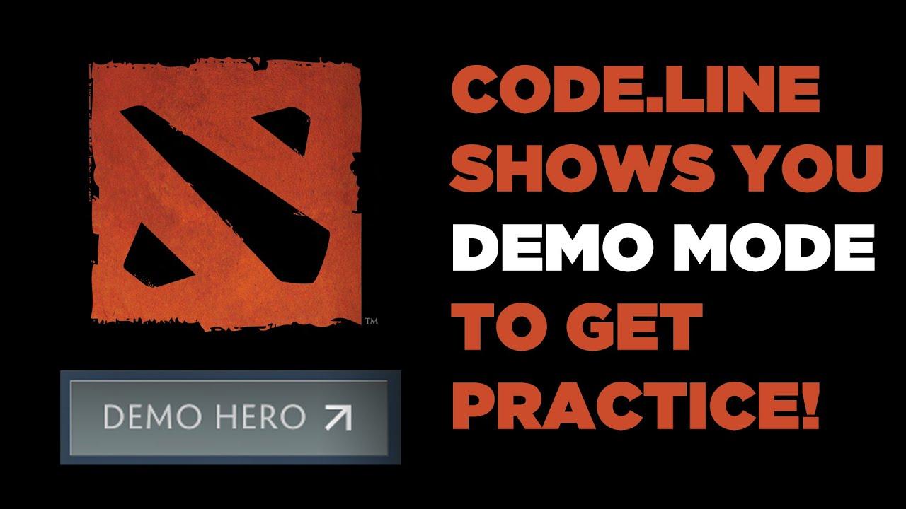 code line shows demo mode in dota2 go practice youtube
