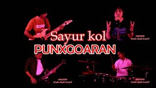 Sayur Kol - PUNXGOARAN cover SMK2009