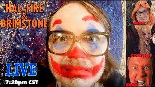 Скачать Hal Fire Brimstone Live Halloween Special TONIGHT 7 30 CST