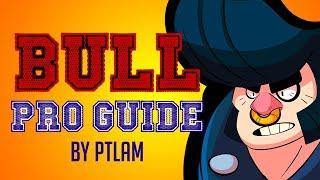 [Brawl Stars] BULL guide, tips u0026 tricks