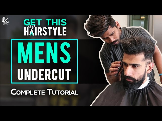 MENS UNDERCUT HAIRSTYLE (Complete Tutorial)