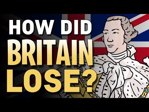 How Did Britain Lose The American Revolution?   Animated History