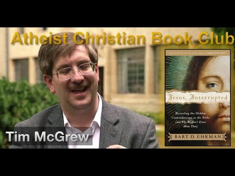 """""""Jesus, Interrupted"""" With Tim McGrew Commentary"""