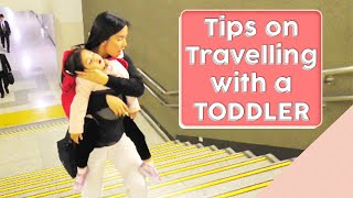 Mommy  Mariel Tips  [Travelling with a Toddler]