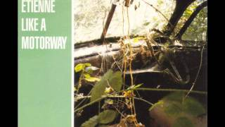 Saint Etienne - Like A Motorway (Chekov Warp Vocal Remix)
