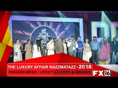 THE LUXURY AFFAIR 2018 :Award Ceremony l Fashion Week | Life Style Event