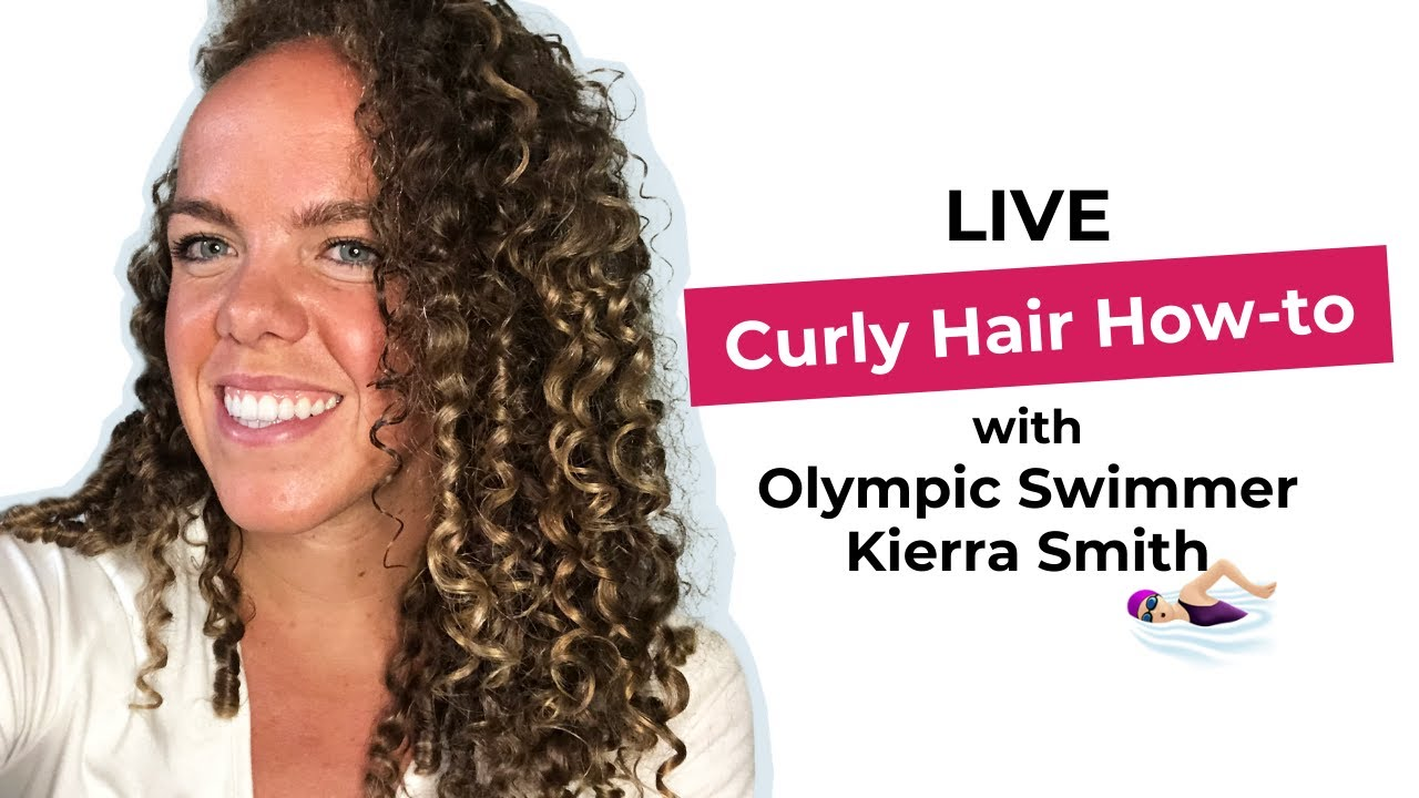 LIVE Start-to-Finish Curly Hair How-to With Olympic Swimmer Kierra Smith!