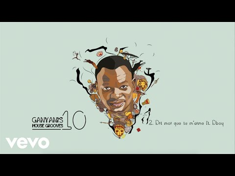 DJ Ganyani - Dit Moi Que Tu M'aime (Audio) ft. Dboy