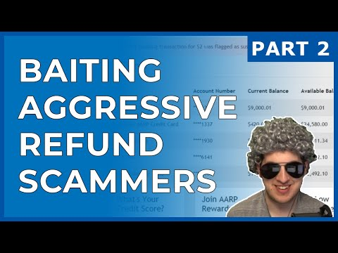 Baiting Aggressive Refund Scammers Part 2