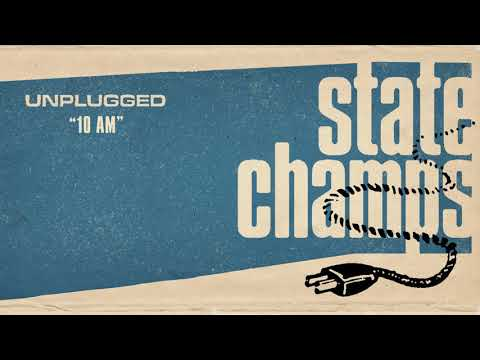 "State Champs - New Song ""10 AM"""