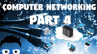 Computer Networking - Part 4 2019 (Network+ Full Course)