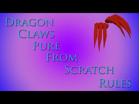 Dragon Claw Pure From Scratch *NEW SERIES* (RULES)