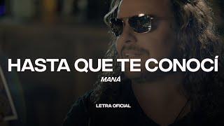 Maná - Hasta Que Te Conocí (Lyric Video) | CantoYo