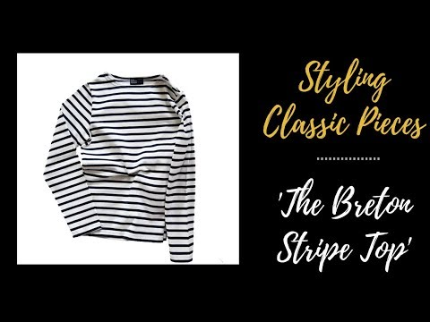 STYLING CLASSIC PIECES LOOKBOOK   EVERYDAY ESSENTIALS   THE BRETON STRIPE TOP   INSPIRED BY IDA  