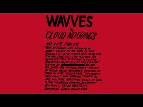 Wavves x Cloud Nothings - Such A Drag